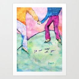 I'll run away with you Art Print