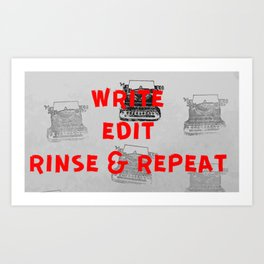 Rinse and repeat Art Print