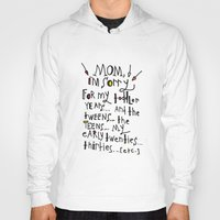 toddler Hoodies featuring Sorry for my toddler years by Tonya Doughty