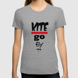 Kite - Go Fly One Polite Insults T-shirt