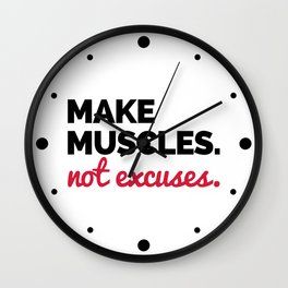 Make Muscles Gym Quote Wall Clock
