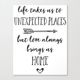 Love Always Brings Us Home (Black) Canvas Print