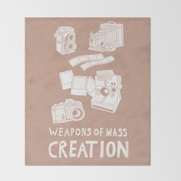 Weapons Of Mass Creation - Photography (white) Throw Blanket