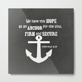 The anchor holds scripture Chalkboard Art Metal Print