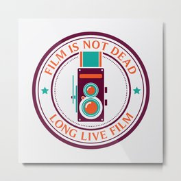 Film is not dead, long live film Metal Print