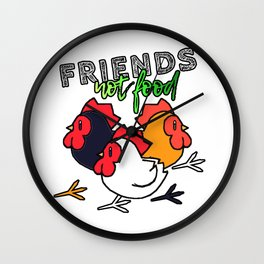 Animals Are Friends, Not Food - Chicken Version Wall Clock