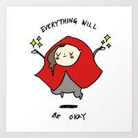 everything will be okay! Art Print