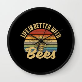 Life Is Better With Bees Wall Clock