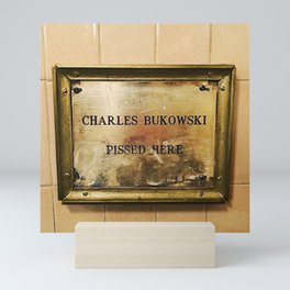 'Charles Bukowski Pissed Here' Framed Marker at Cole's Pacific Saloon, Los Angeles Mini Art Print