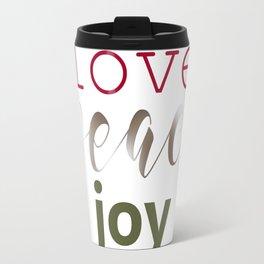 Love Peace Joy Travel Mug