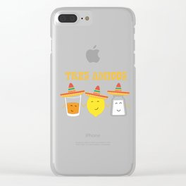Tequila and friends, salt and lemon makes it grreat, tres amigos Clear iPhone Case