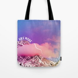 Hike More, Worry Less Tote Bag