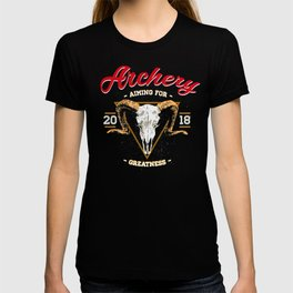 Archery - AIMING FOR GREATNESS T-shirt
