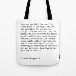 She was beautiful - F. Scott Fitzgerald Tote Bag