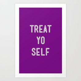 Treat Yo Self Purple - Parks and Recreation Art Print
