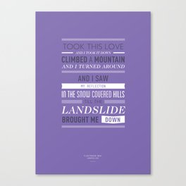 Lyrical Type - Landslide Canvas Print