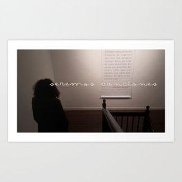 Seremos canciones Art Print