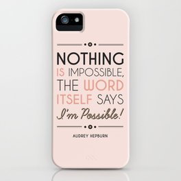 I'm Possible! - Quote iPhone Case