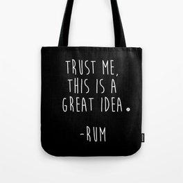 Trust Me - RUM Tote Bag
