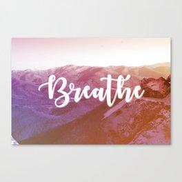 Breathe It In Canvas Print