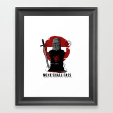 None shall pass Framed Art Print