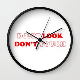 Don't Look, Don't Touch Wall Clock