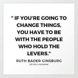 44   | 191115 | Ruth Bader Ginsburg Quotes Art Print