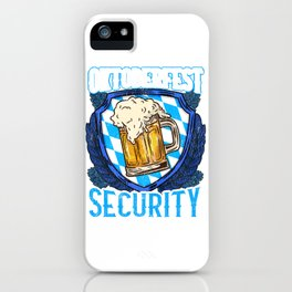 Oktoberfest Security - German Craft Beer Munich Oktoberfest design iPhone Case