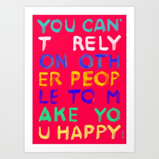 RELY / ABSOLUTELY HAPPY VERSION Art Print