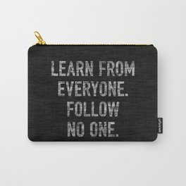 Learn from Everyone Carry-All Pouch