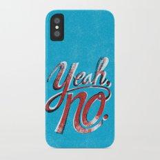 Yeah, No. Slim Case iPhone X