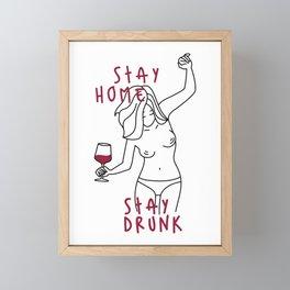 Stay Home Stay Drunk Framed Mini Art Print