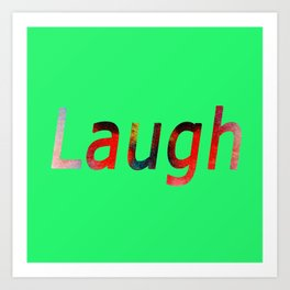 Laugh Sign #society6 #springfonts #typography Art Print