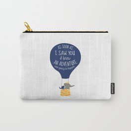 Babar-As soon as I saw You I knew an Adventure was going to Happen Carry-All Pouch