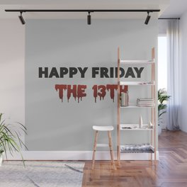 Happy Friday The 13th Wall Mural