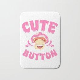 Adorable Cute As a Button Mushroom Pun Smiling Bath Mat