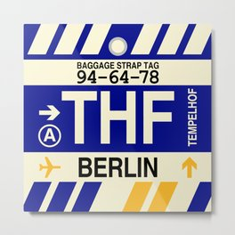 THF Berlin (Tempelhof) • Airport Code and Vintage Baggage Tag Design Metal Print