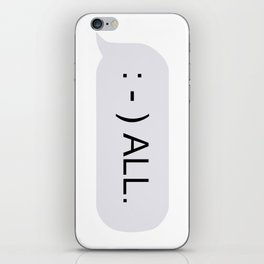 : - ) ALL. iPhone Skin