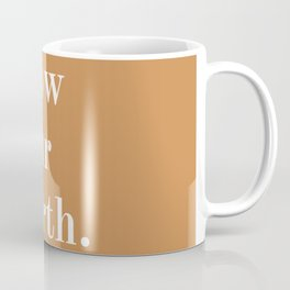Know Your Worth Text Print - Tan / Gold And White - Minimalist / Words / Quotes / Slogans Coffee Mug