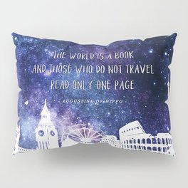 The world is a book Pillow Sham