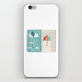 Always trust the weather iPhone Skin