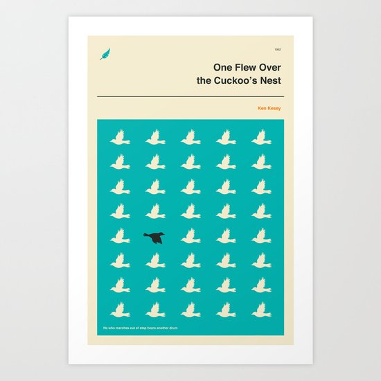 One Flew Over The Cuckoos Nest Quotes: 'He Who Marches Out Of Step Hears Another Drum' Art Print