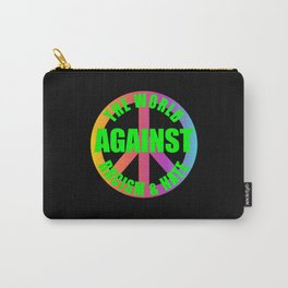 The World Against Racism Hate Human Rights Carry-All Pouch