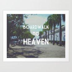 Boardwalk to Heaven Art Print