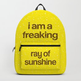 i am a freaking ray of sunshine (Sparkle Pattern) Backpack