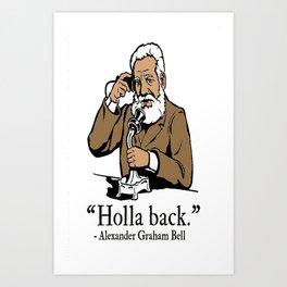Holla Back Art Print