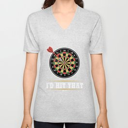 I'd Hit That Dart Board Darts Player Bullseye Unisex V-Neck