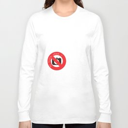 NO PHOTOS, PLEASE :) Long Sleeve T-shirt