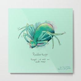 Triste dyr: Redderkopp Metal Print