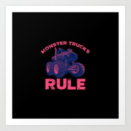 Awesome Monster Trucks Rule Funny Trucks Gift Art Print